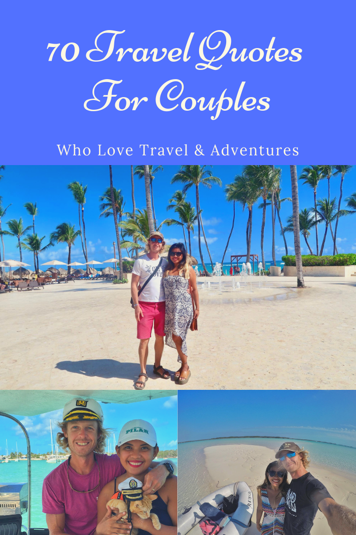 70 Travel Quotes For Couples Who Love Travel & Adventures - Perfect Instagram Travel Love Quotes & Sayings2.png
