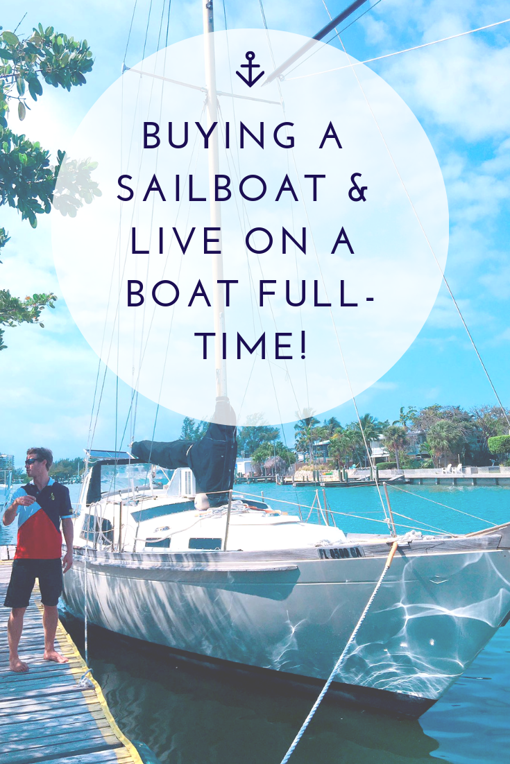 9 Questions You Should Ask Yourself Before Buying A Sailboat and Live on a Boat Full-time!2.png