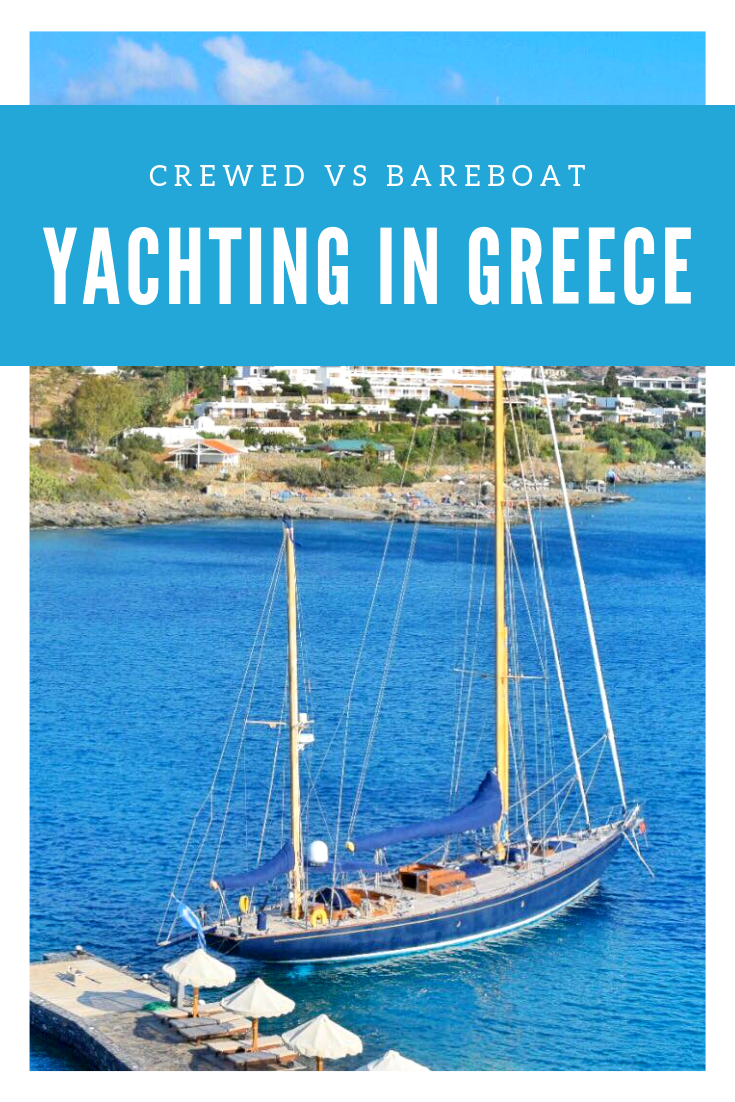 Yachting in Greece - Crewed vs Bareboat.png