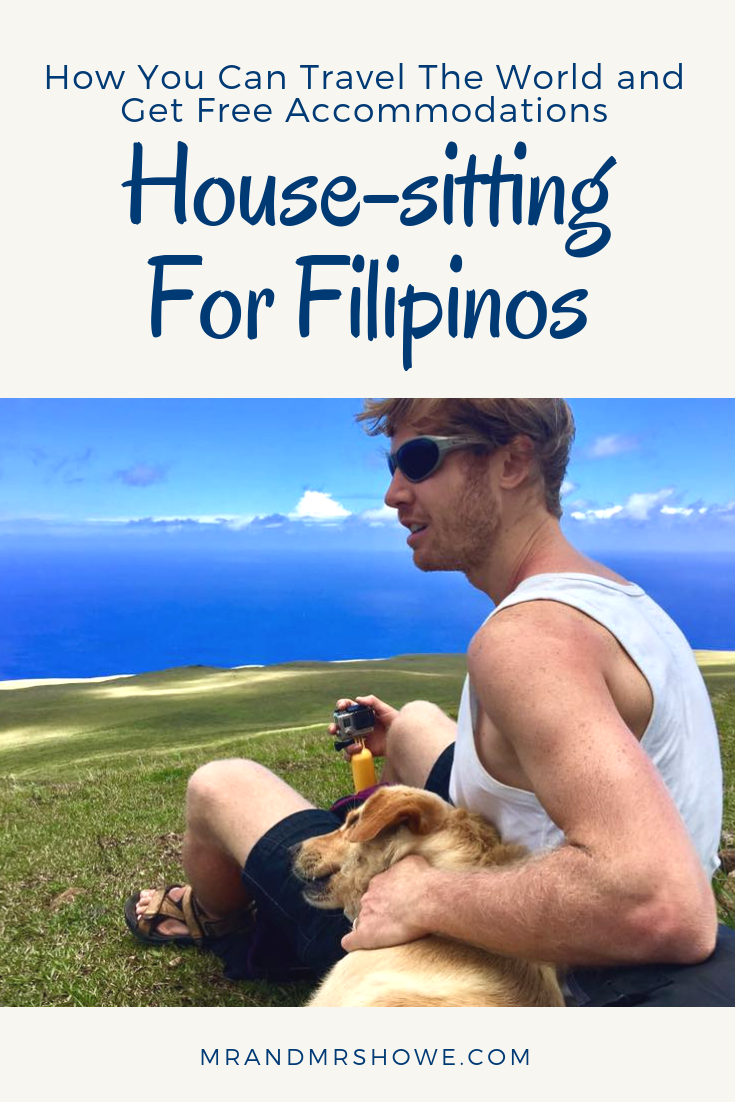 House-sitting For Filipinos - How You Can Travel The World and Get