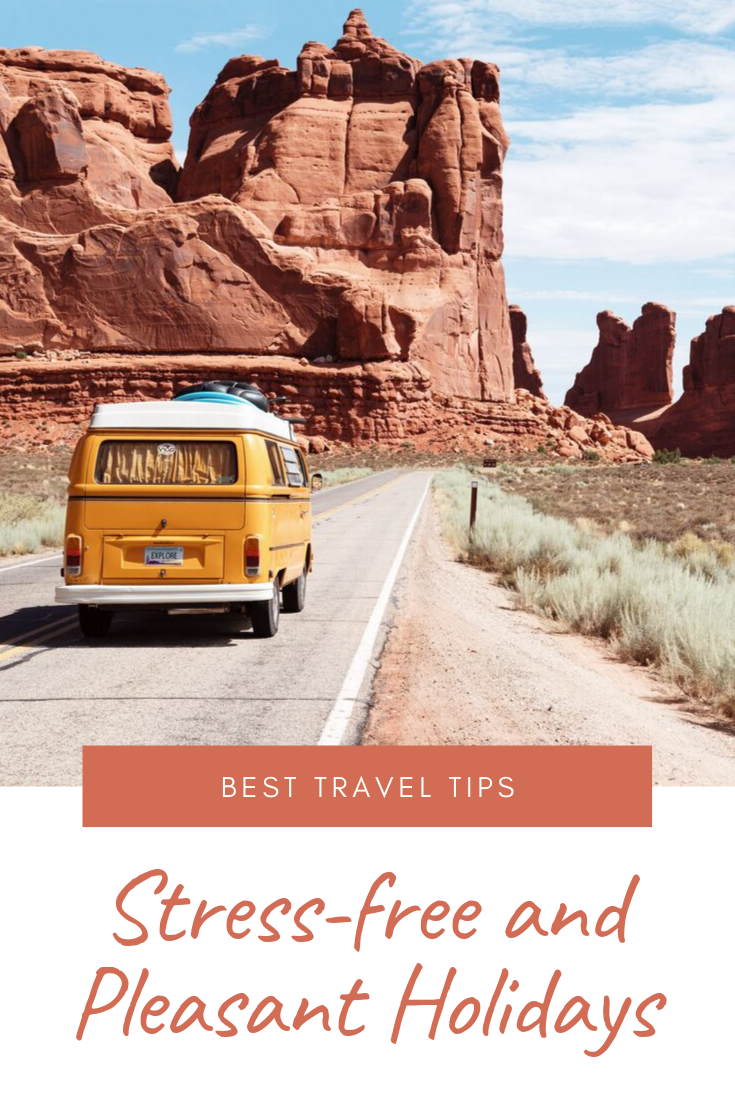 Best Travel Tips for Stress-free and Pleasant Holidays1.png