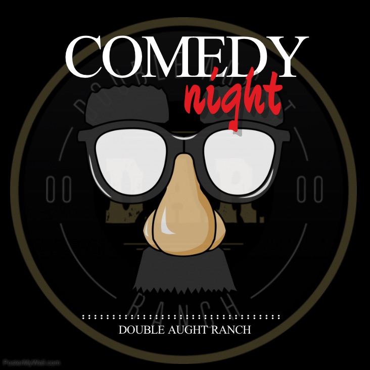 Live Comedy Night Double Aught Ranch Canby.jpg