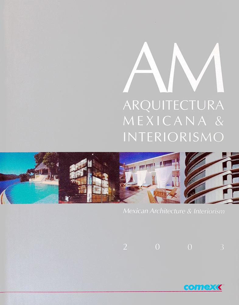 ARQUITECTURA MEXICANA & INTERIORISMO