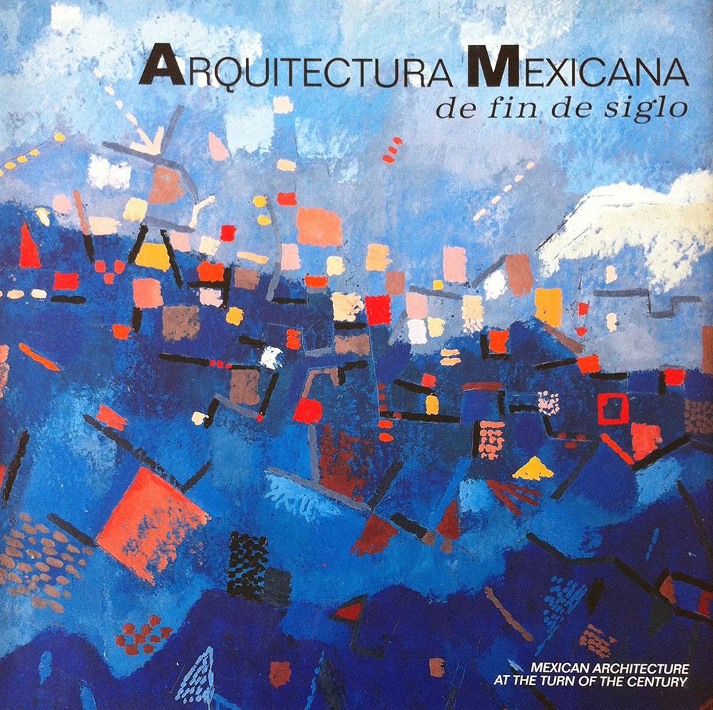 ARQUITECTURA MEXICANA DE FIN DE SIGLO