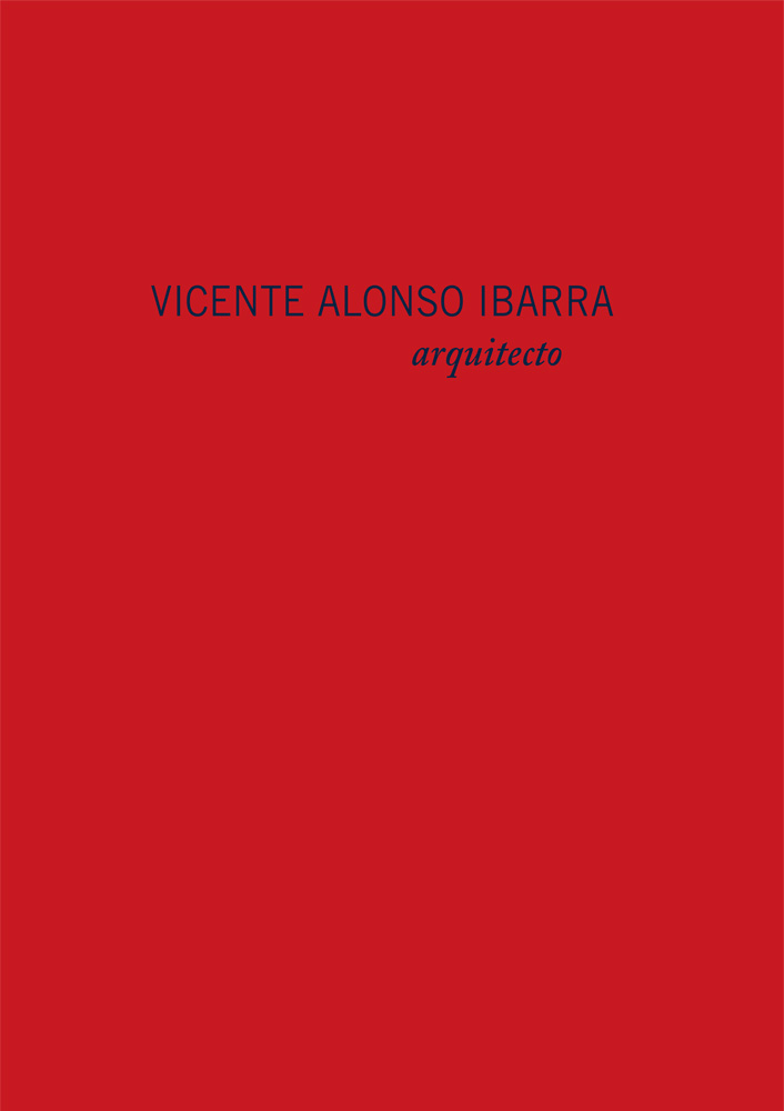 VICENTE ALONSO IBARRA. ARQUITECTO