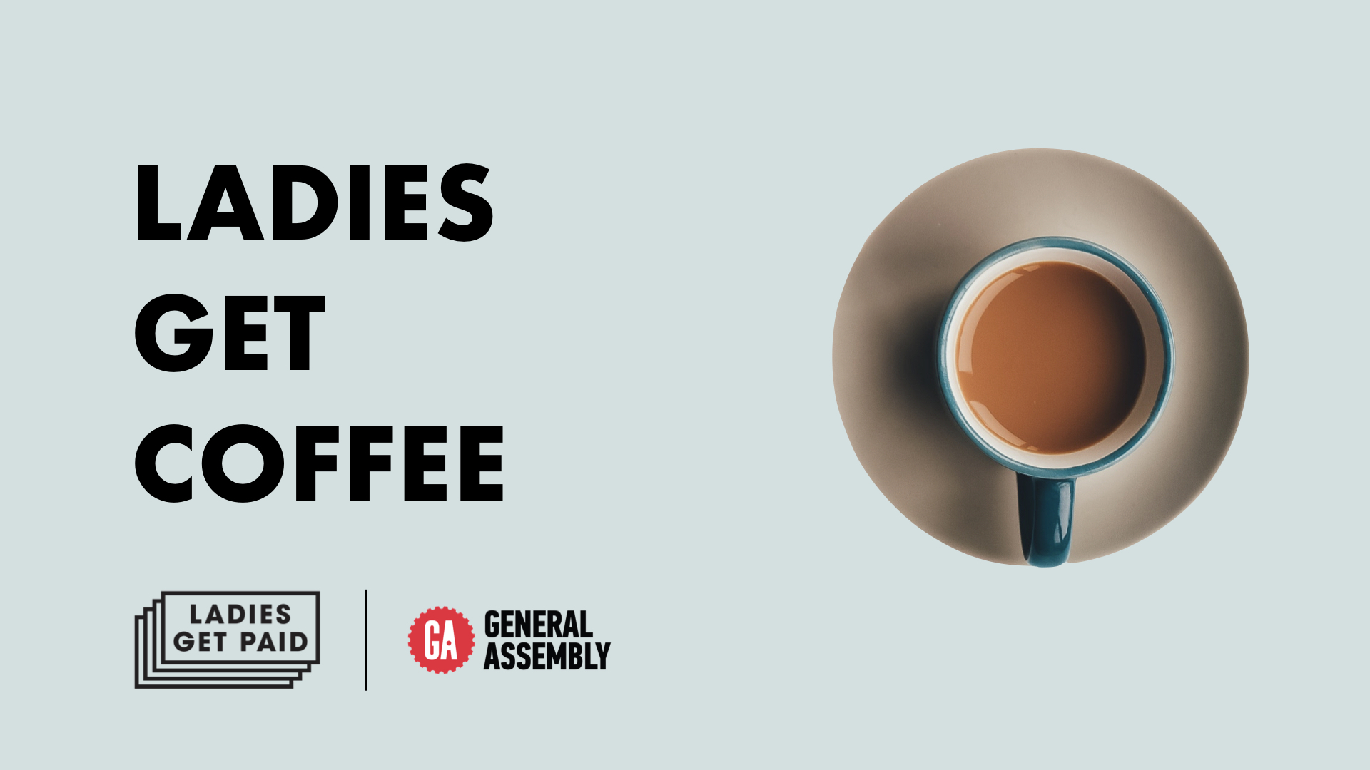 Ladies Get Coffee x GA.001.jpeg