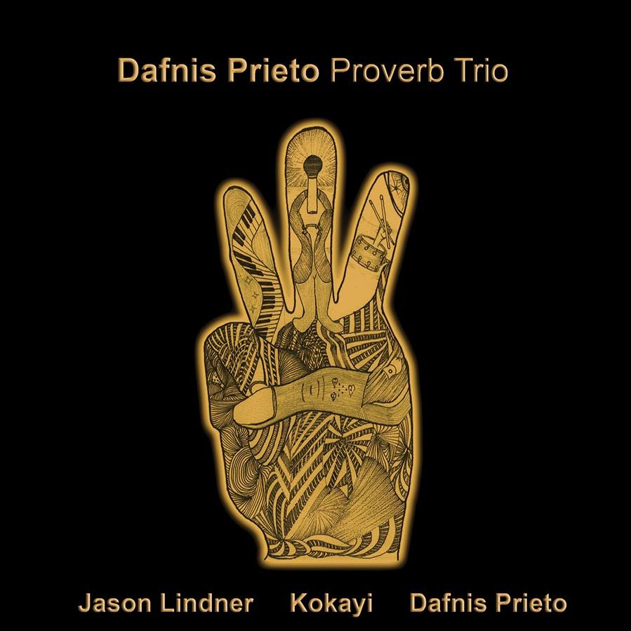 cover-dafnis-prieto-proverb-trio.jpg