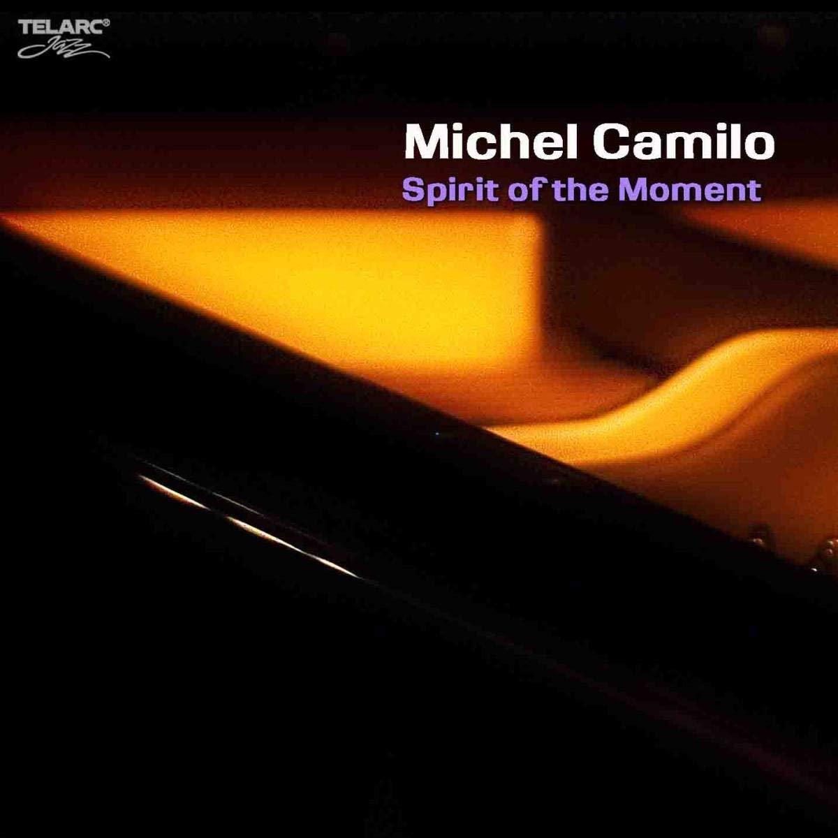 Michel Camilo Spirit of the Moment.jpg