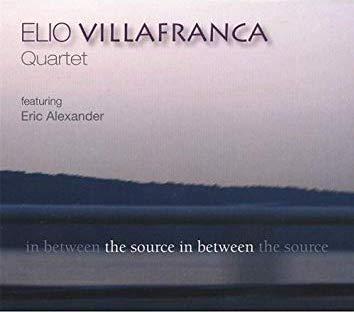 Elio Villafranca Quartet The Source In Between.jpg
