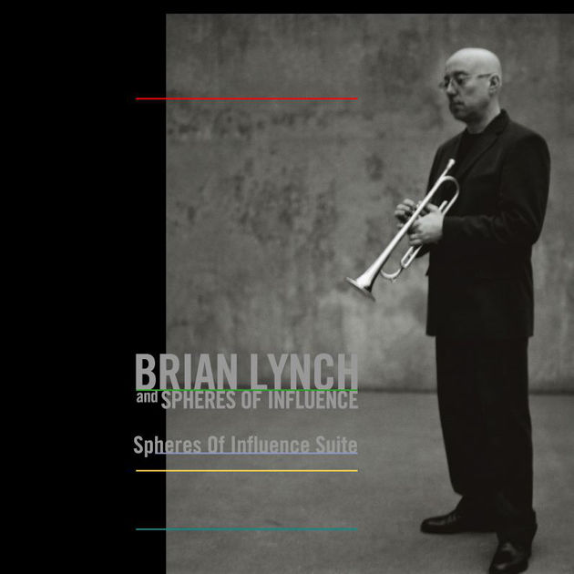 Brian Lynch Spheres of Influence Suite.jpg