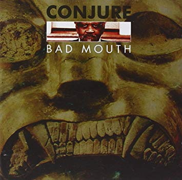 Conjure Bad Mouth.jpg