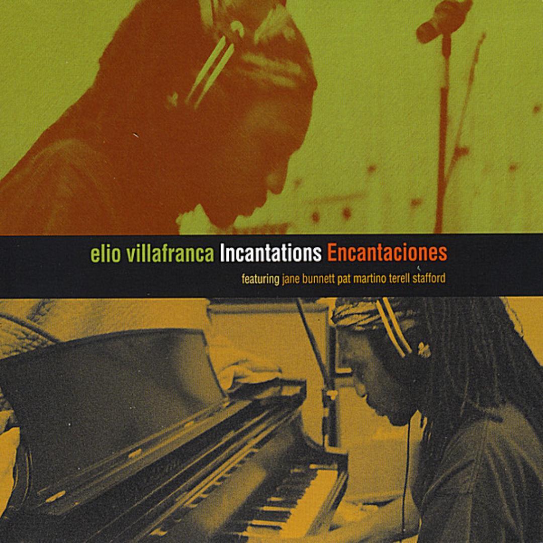 Elio Villafranca Incantations Encantaciones.jpg