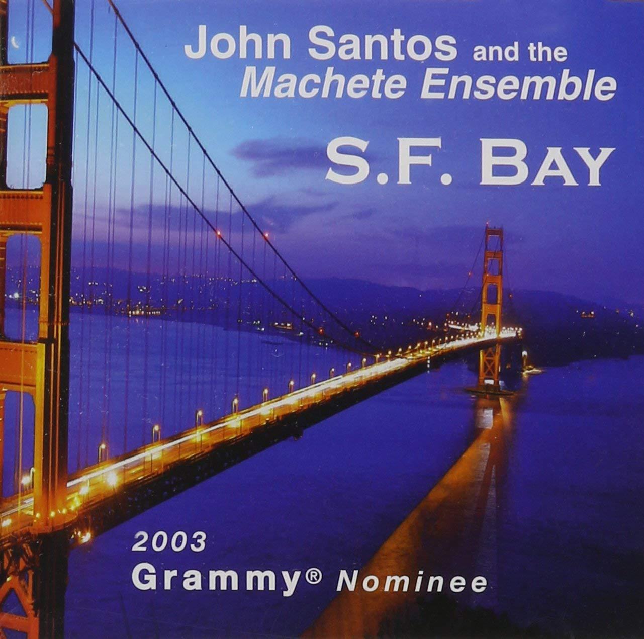 John Santos and The Machete Ensemble SF Bay.jpg