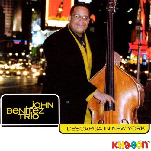 John Benitez Trio Descarga in New York.jpg