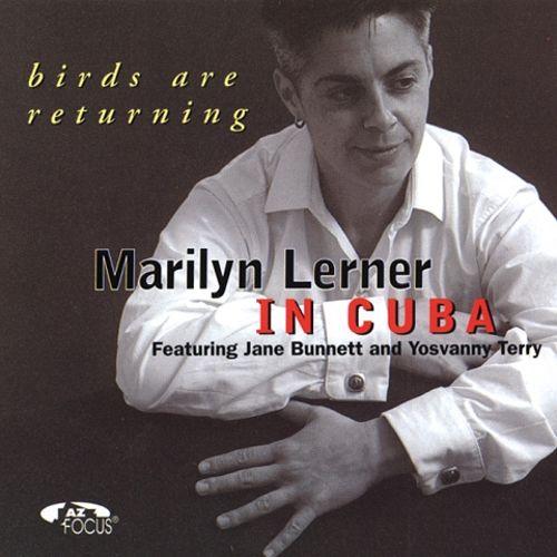 Marilyn Lerner in Cuba Birds Are Returning.jpg