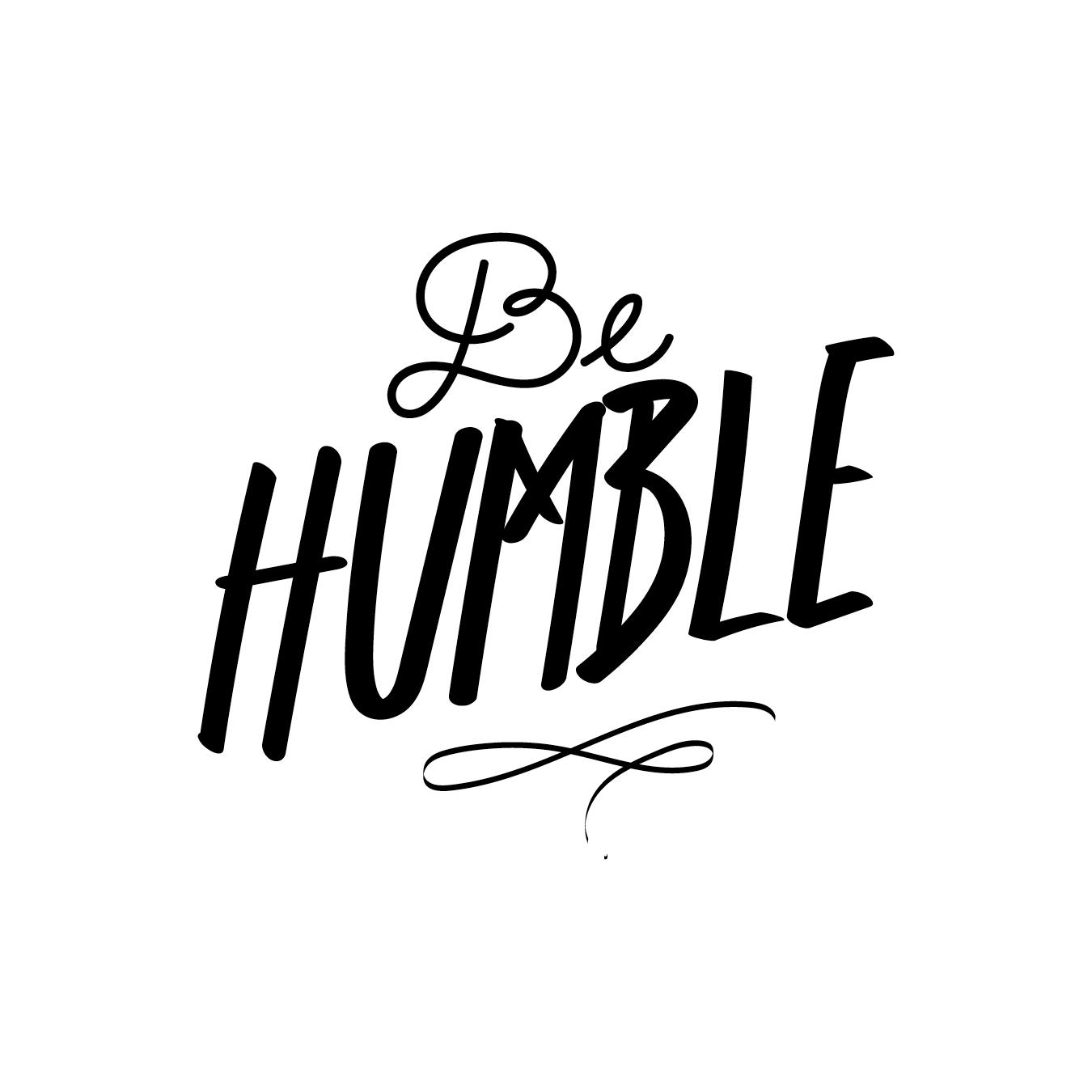 be humble.jpg