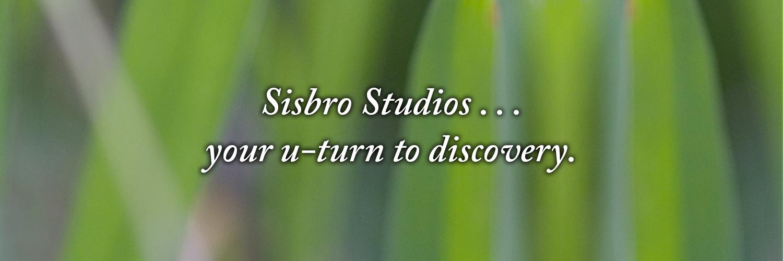 Sisbro Studios ... your u-turn to discovery.