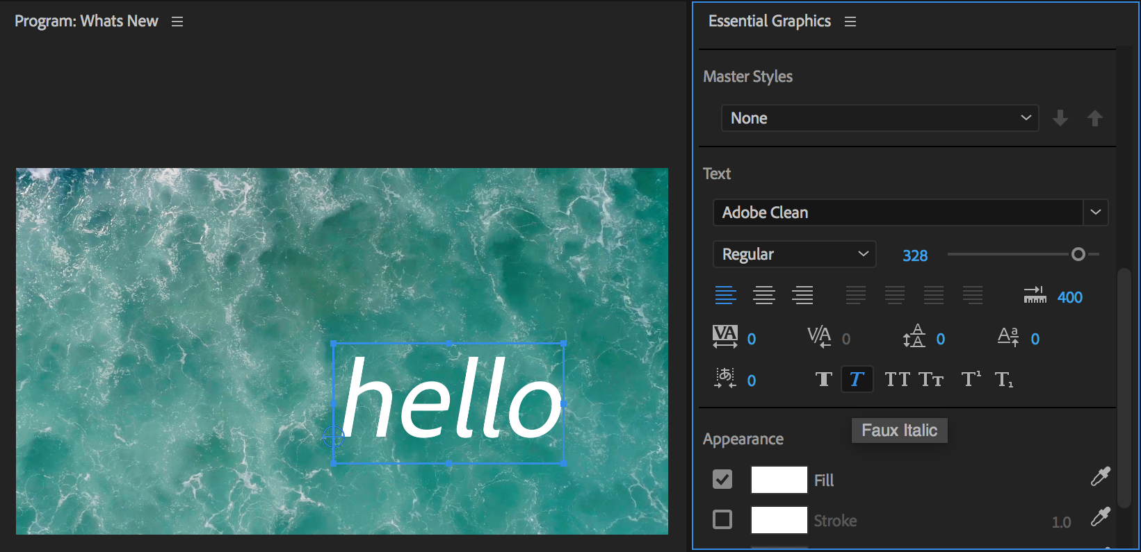 New Faux Styles in the Essential Graphics Panel, from  helpx.adobe