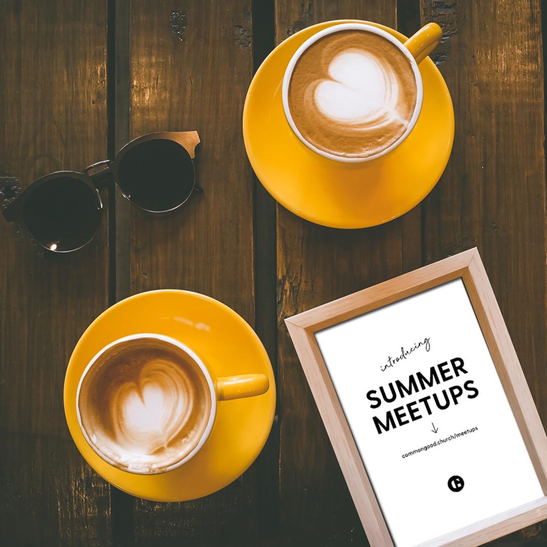 SUMMER MEETUPS INSTA.jpg