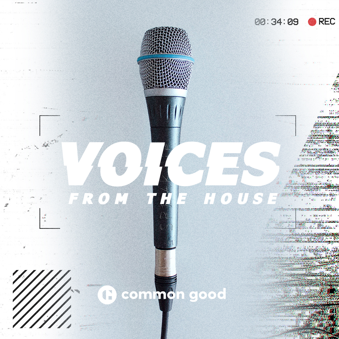 Current Sermon Series: Voices from the House  August 4 - August 18