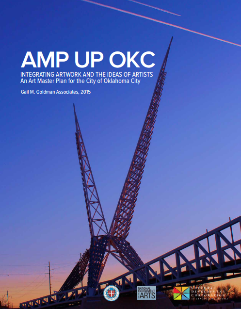 City of OKC's  Public Art Master Plan , funded in part by National Endowment for the Arts grant