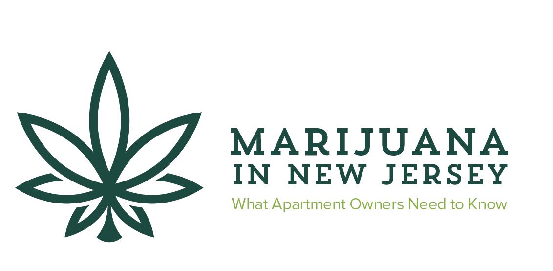 Marijuana in New Jersey: What Apartment Owners Need to Know