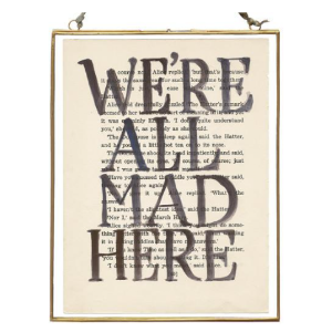 Hand Lettered 'We're All Mad Here' Alice in Wonderland Poster  £28