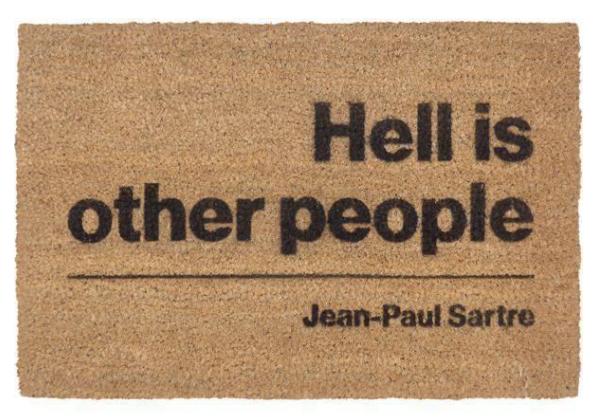 Hell Is Other People Door Mat    £20.00