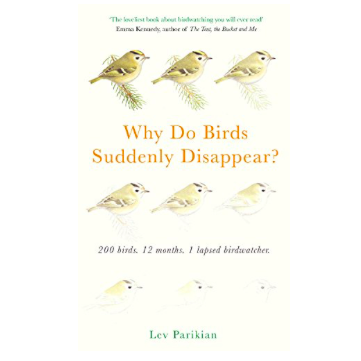 Lev Parikian - Birds disappear - Nature books Christmas 2018.png