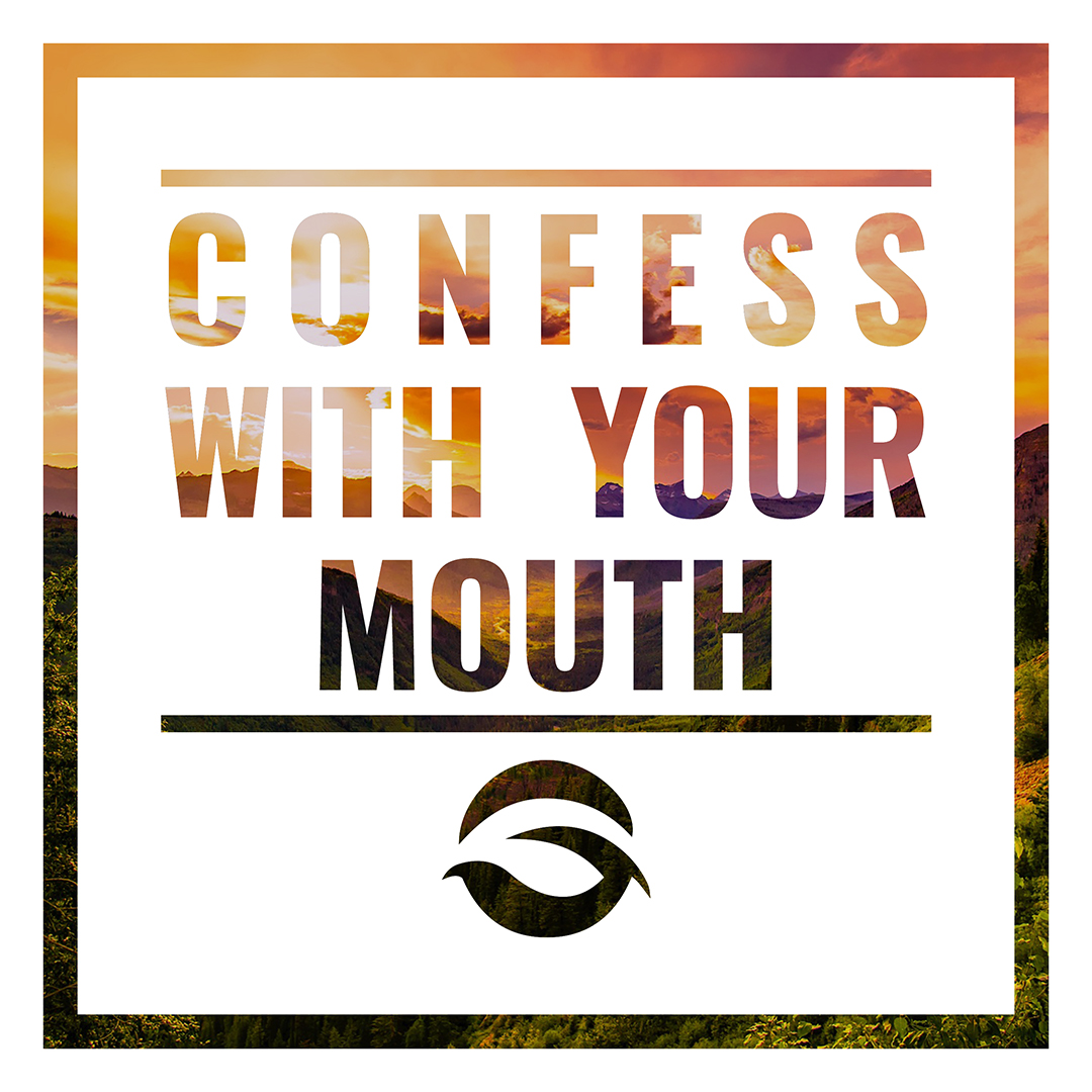 Confess with Your Mouth Blog.jpg