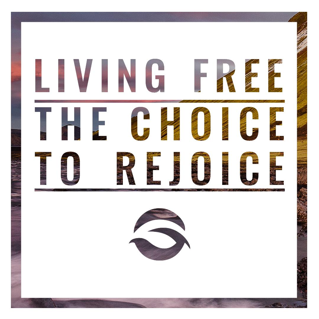 The Choice to Rejoice.jpg