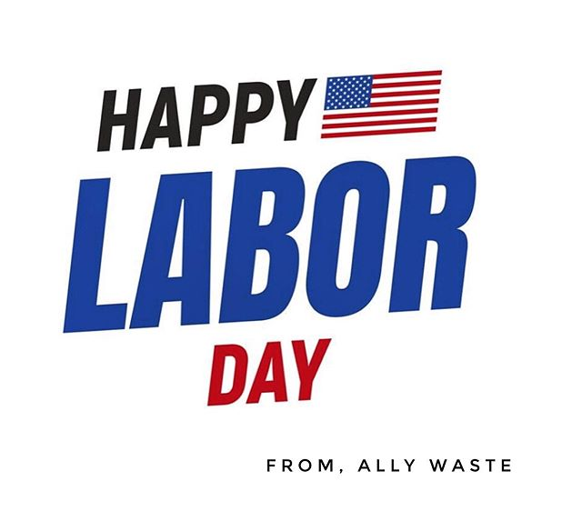 Happy Labor Day! #yourALLY