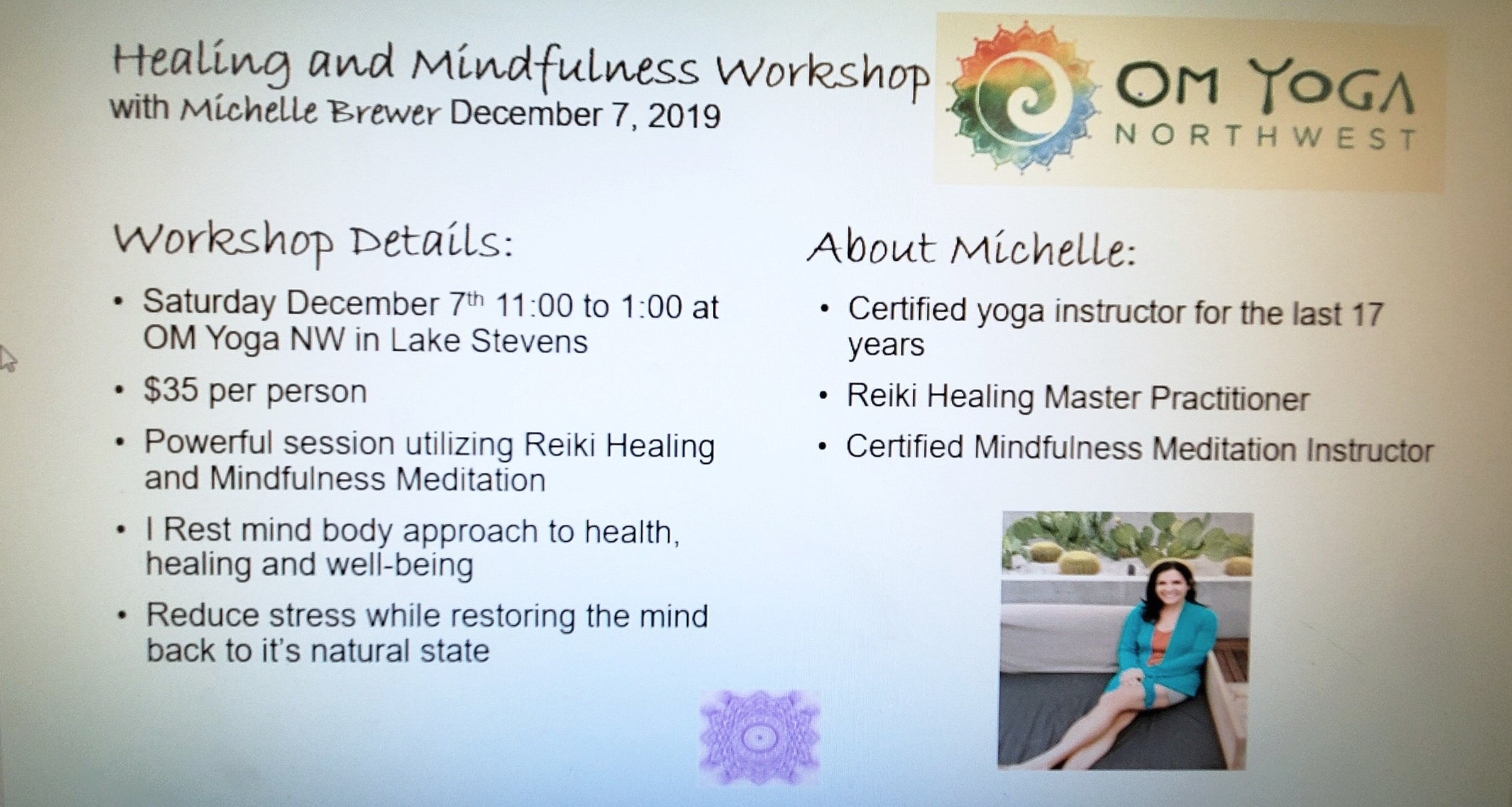 Michelle Brewer Yoga instructor for 17 year/Reiki Master/Mindfulness Instructor