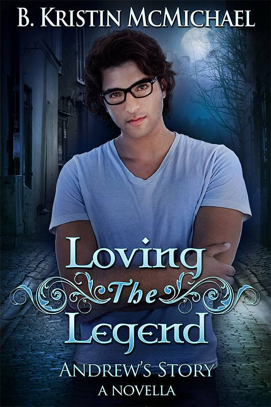 LOVING THE LEGEND   B. Kristin McMichael      Andrew Lucan wanted nothing more than to get out of the night human world, but all that has changed.  Now he only wants one thing in life—Arianna to notice him.  First she needs to learn that monsters do exist and he's one of them.