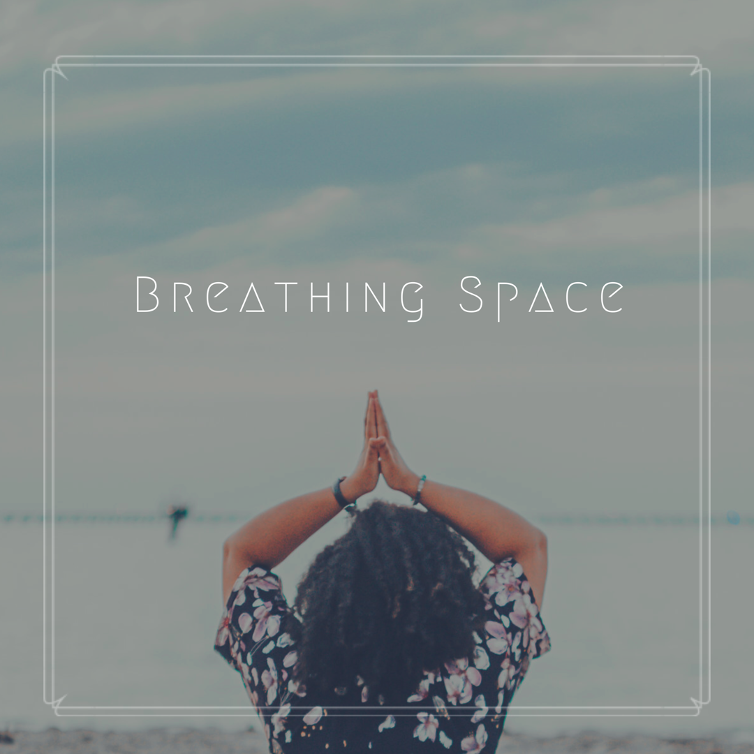 Breathing Space (1).png