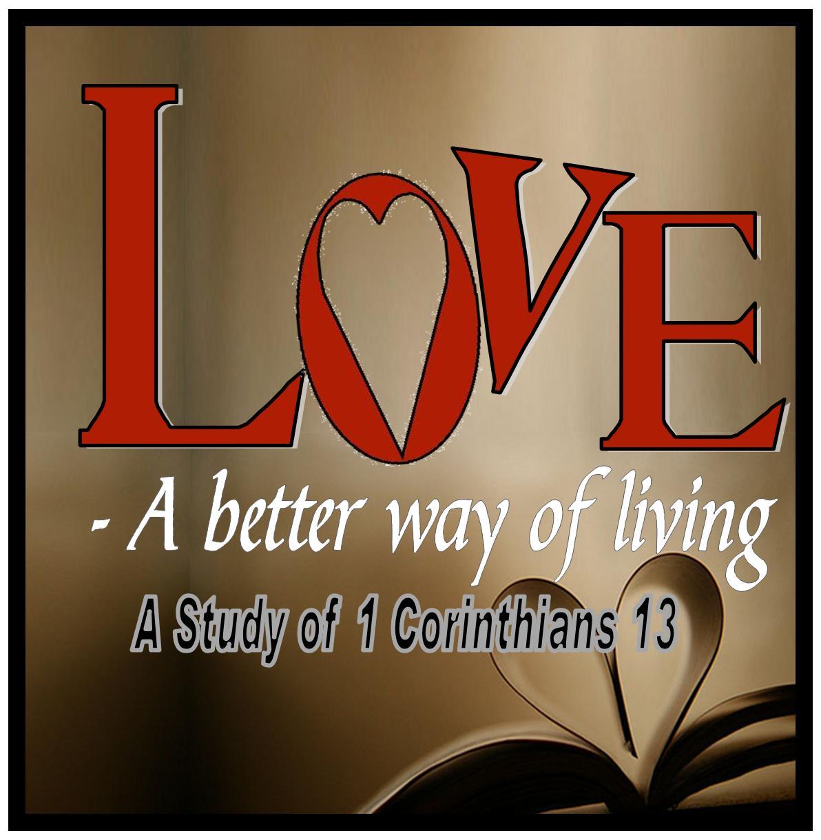 Love- A Better Way of Living