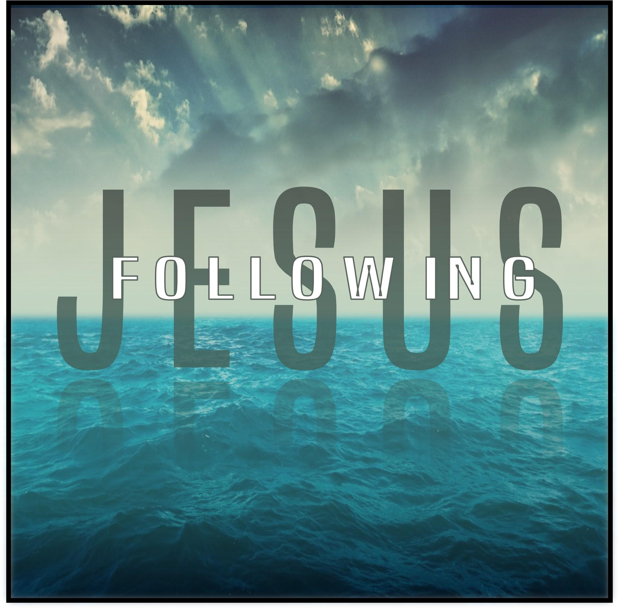 Following Jesus .jpg