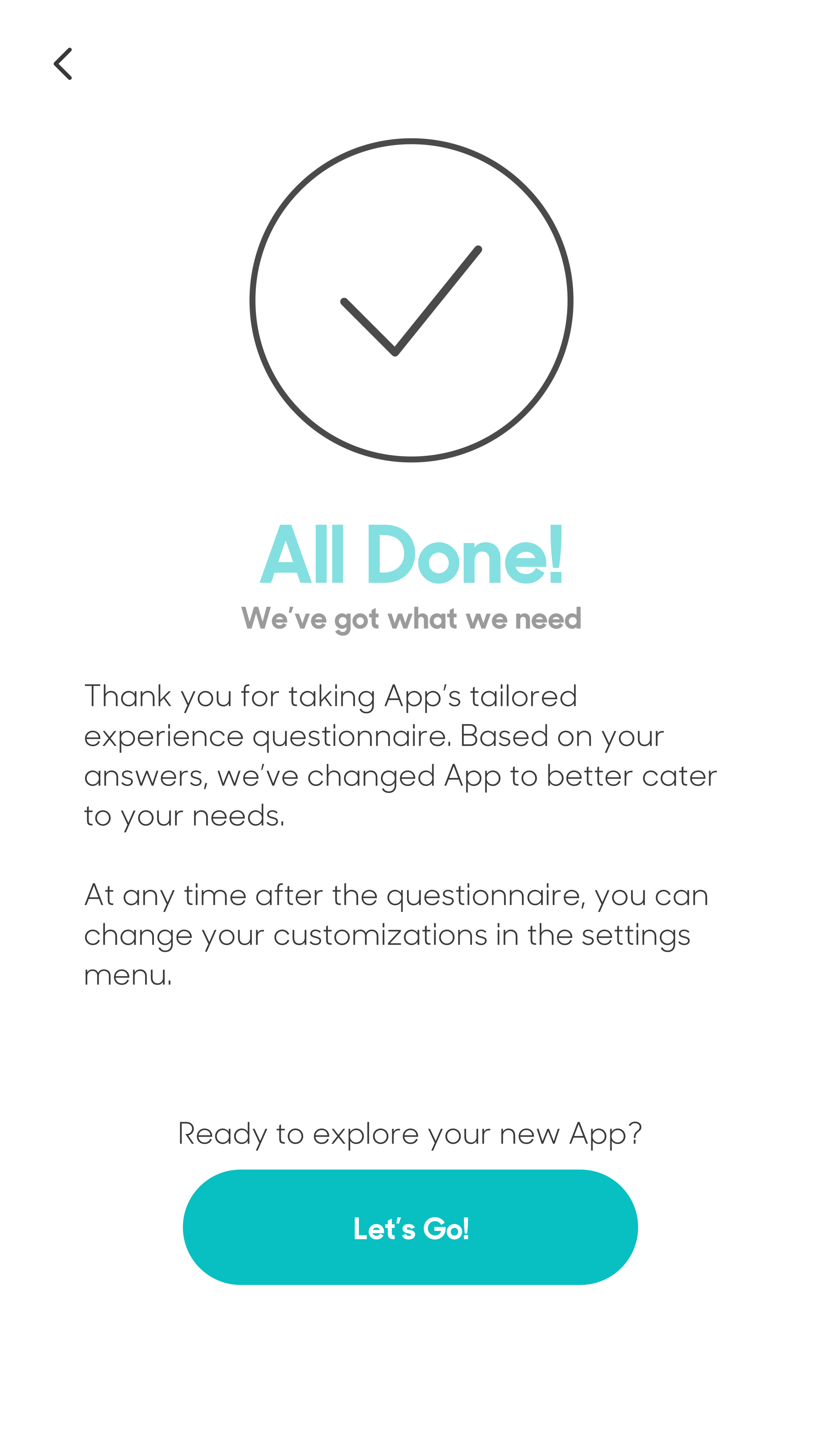 Confirmation page for the users so they know that the quiz has been completed and that the answers will create a change on their app.