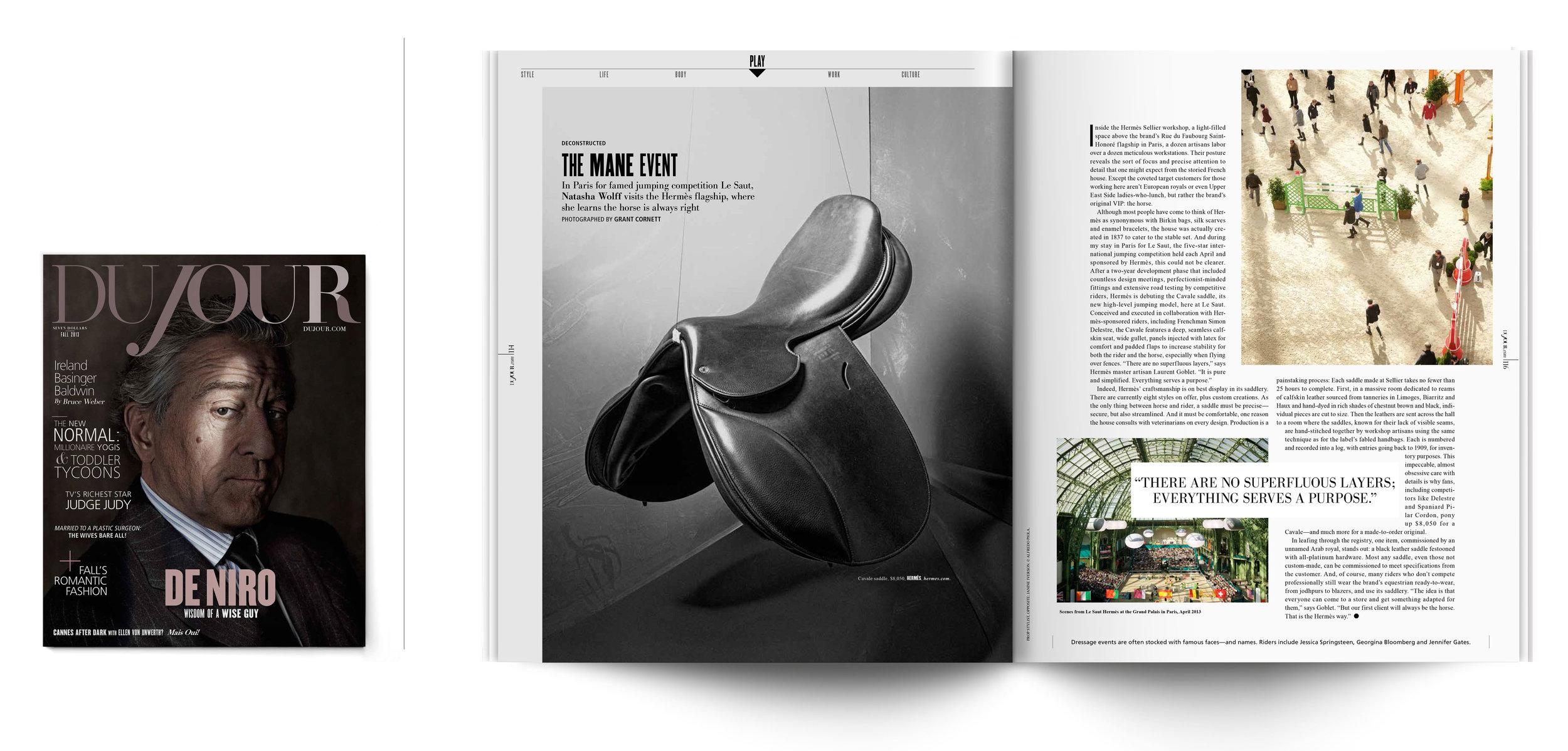 DuJour Magazine |Fall 2013   T   he Mane Event