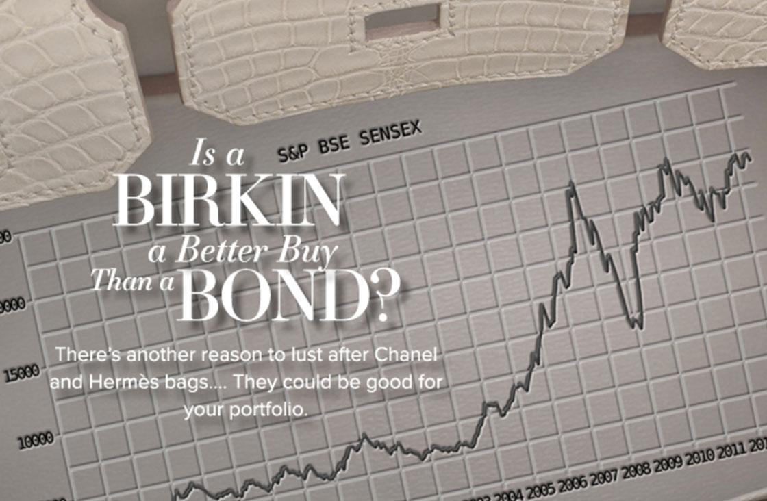 Editorialist Magazine |Fall 2016   Is a Birkin a Better Buy Than a Bond?