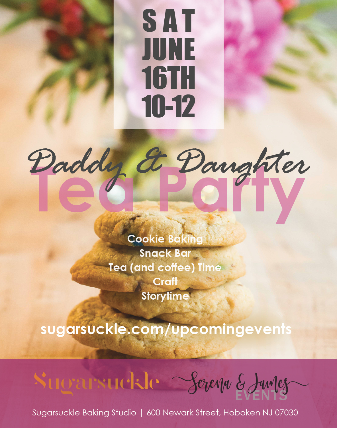 Daddy & Daughter Tea Party - Sat, Jun 16 | Sugarsuckle Studio | 10:00-12:00pmCo-hosted with Sugarsuckle, A special tea party to celebrate dads and their daughters. Activities include cookie mixing & baking, making a craft, enjoying story time, snacks, and