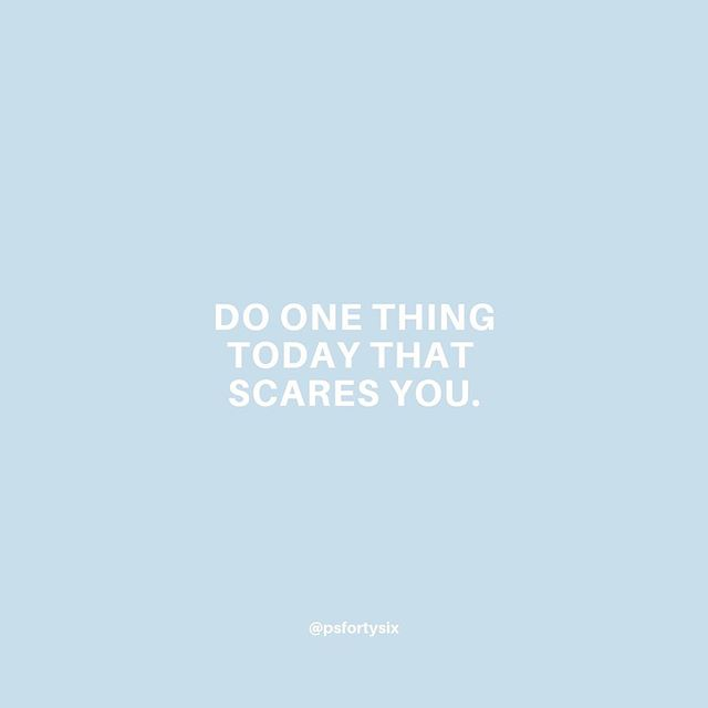YOU GOT THIS 👊🏼 ⠀⠀⠀⠀⠀⠀⠀⠀⠀ Tell me one scary thing you're doing today in the comments. I'll go first ⬇️ ⠀⠀⠀⠀⠀⠀⠀⠀⠀ #psfortysix #withinher #madeformore #ownyoureveryday #boldbraveyou