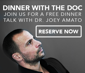 Dinner Talks With Dr. Amato                   Join Dr. Amato For A FREE Dinner