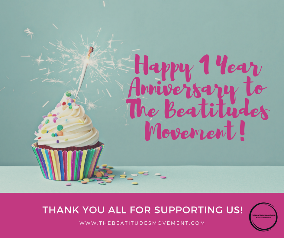 Happy 1 Year Anniversary toThe Beatitudes Movement!.png
