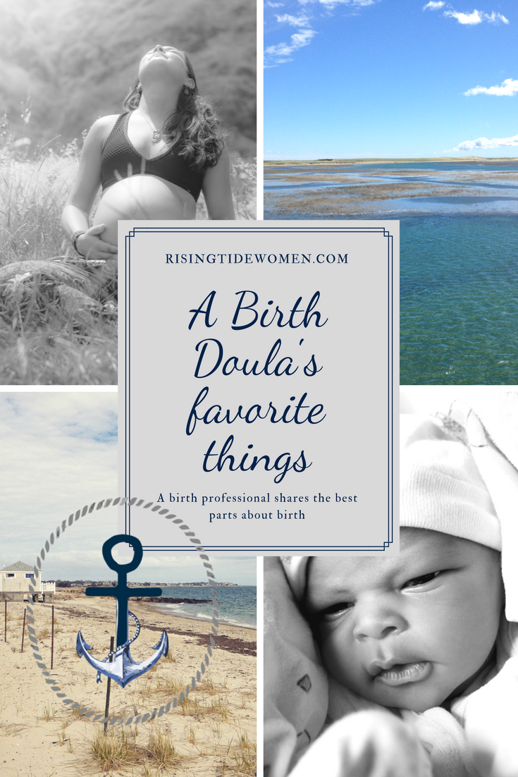 "picture of a pregnant woman, a newborn baby, and two beaches, with the words ""RisingTideWomen.com. A Birth Doula's favorite things. A birth professional shares the best parts about birth"""