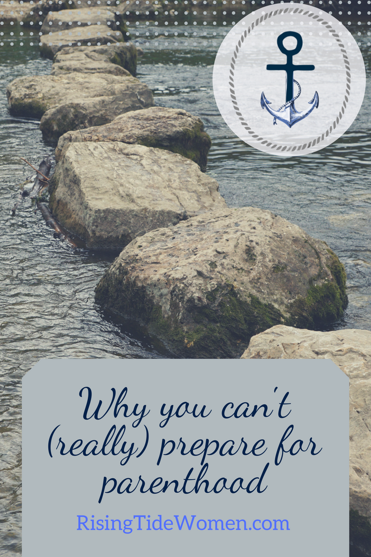 River stones and why you can't really prepare for parenthood. [Rising Tide Women's Whole Life Wellness]