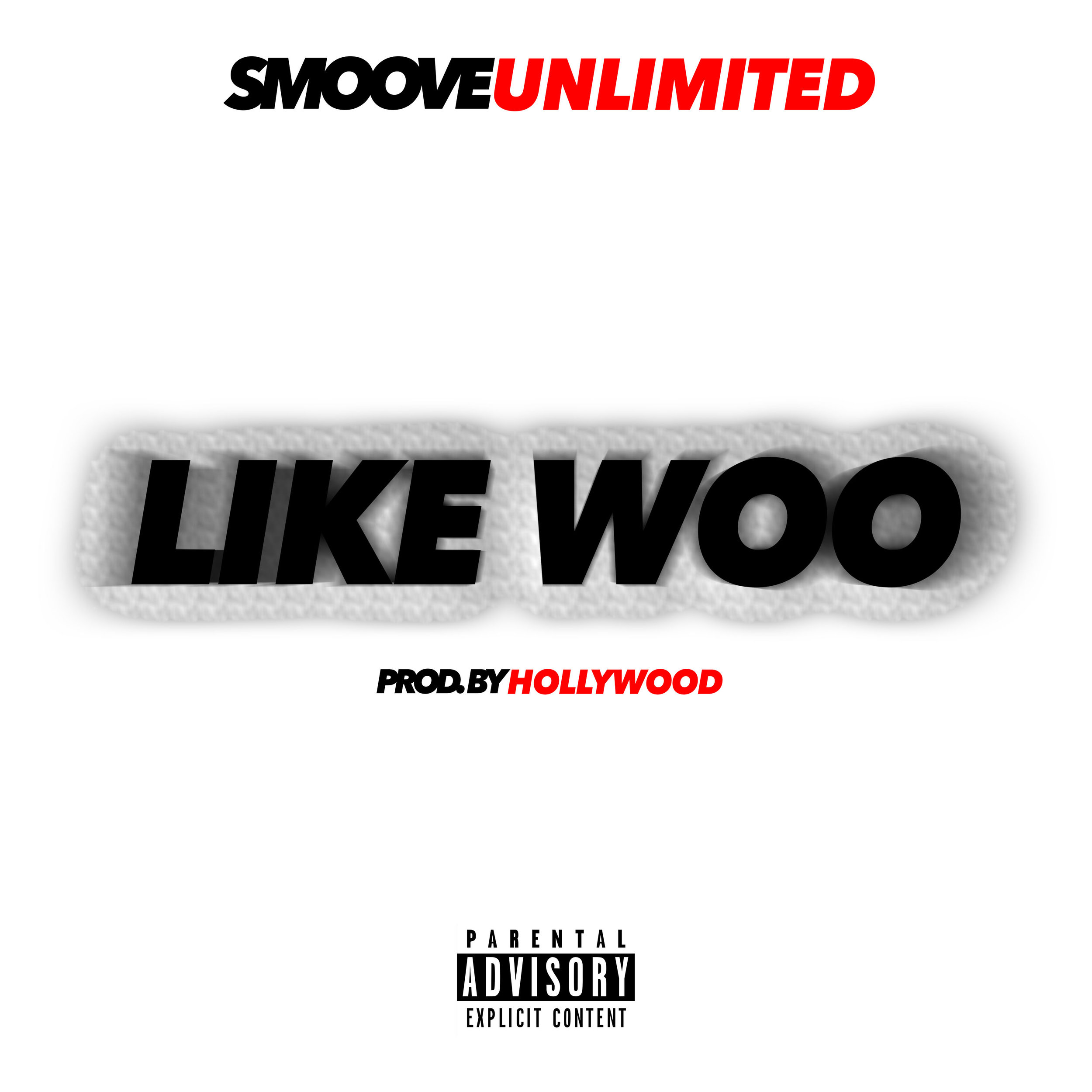 Like Woo - by Smoove Unlimited