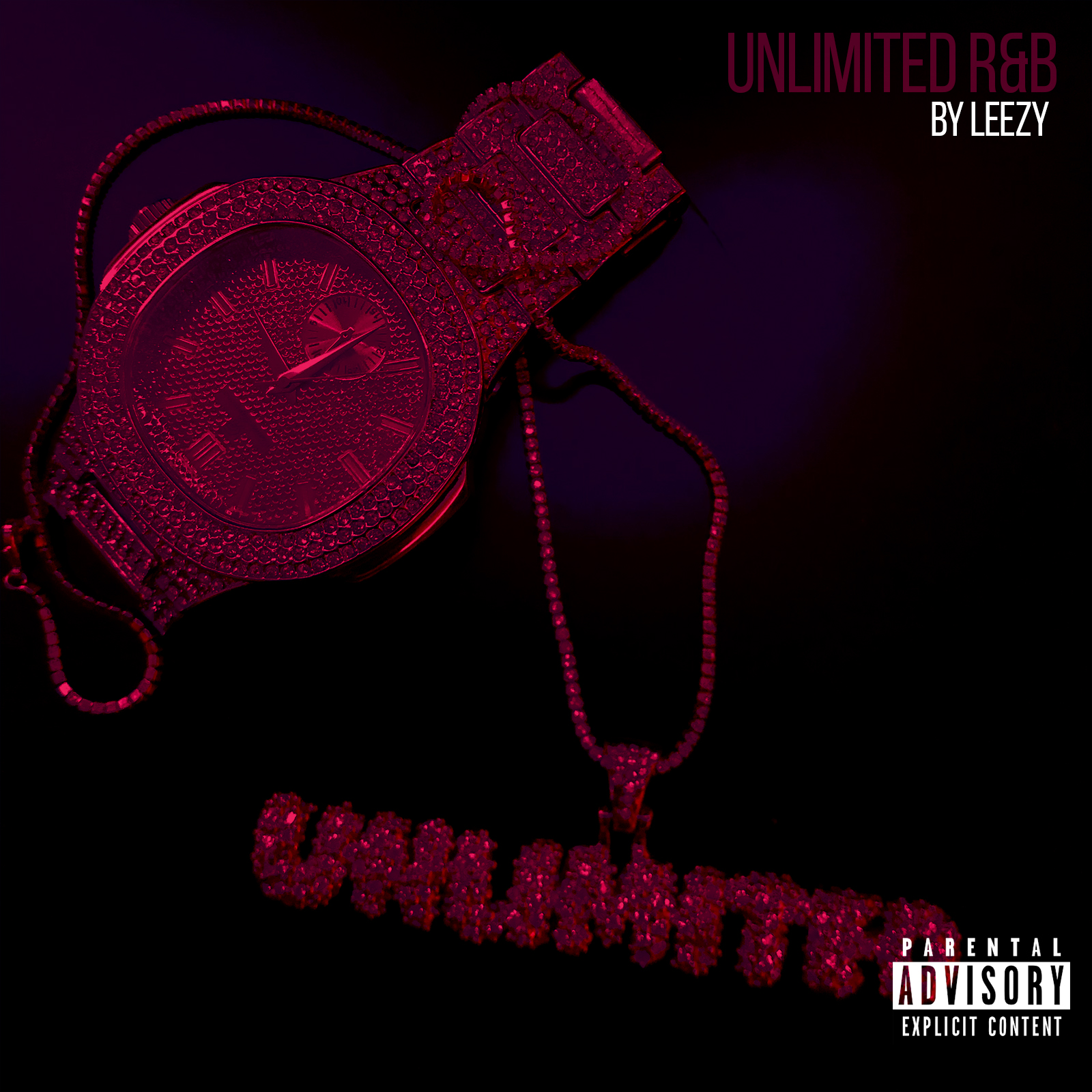 Unlimited R&B - Written by LeezyMix & Mastered by Leezy