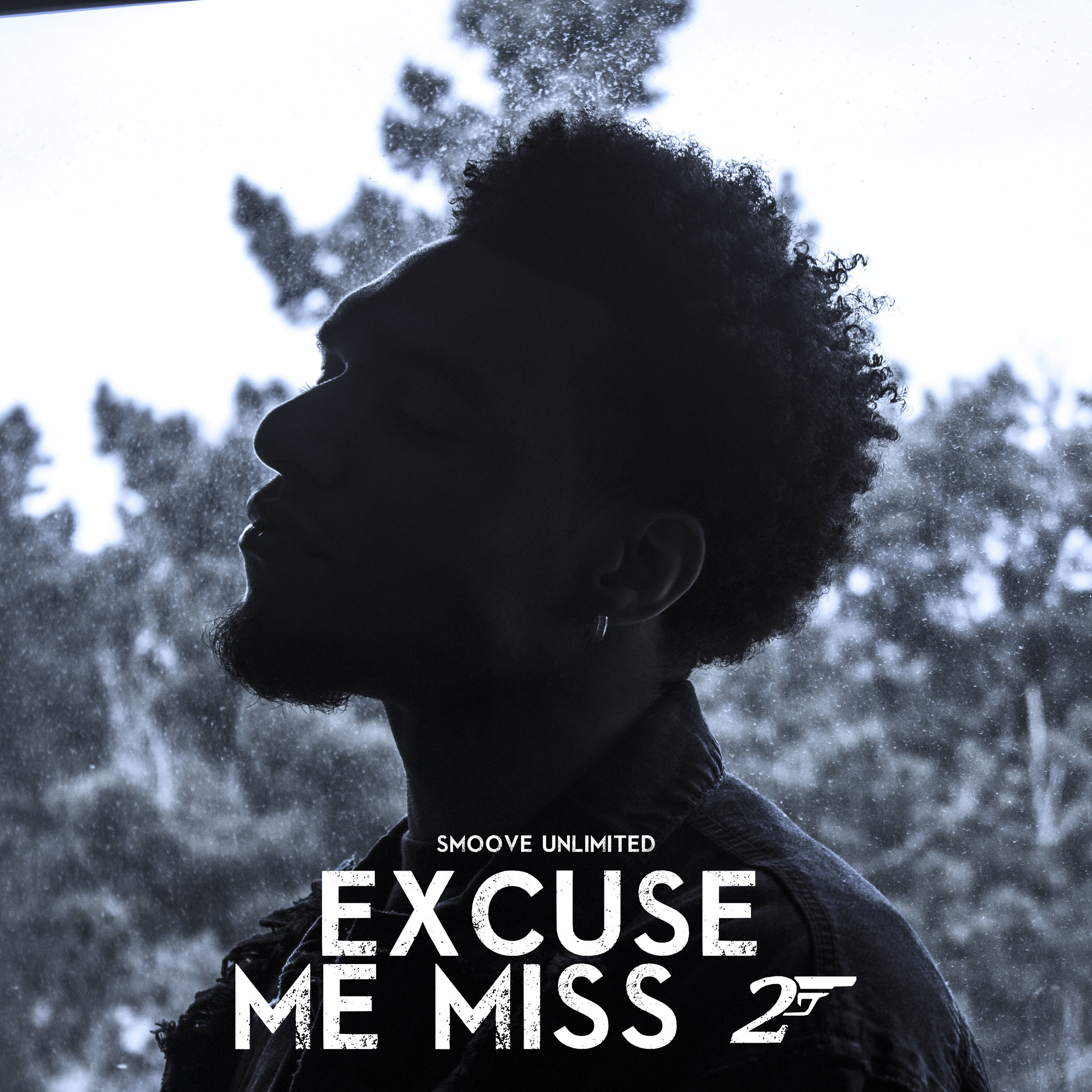 Excuse Me Miss 2 - Written by Smoove Unlimited