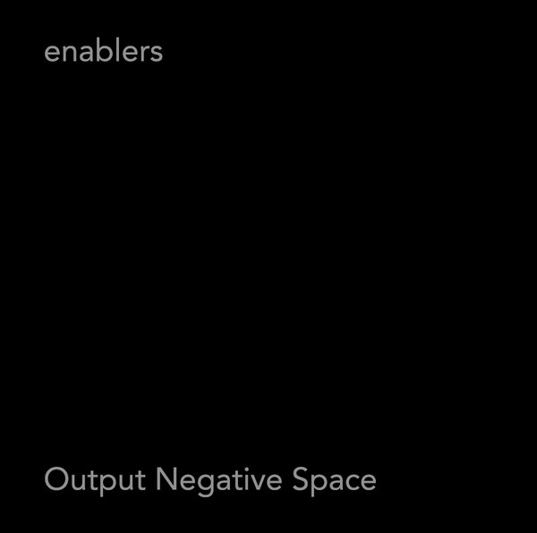 ENABLERSOUTPUT NEGATIVE SPACE - NR041